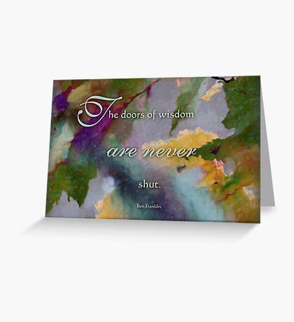 doors of wisdom - wisdom saying no. 8 Greeting Card