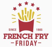 French Fry Friday by DetourShirts