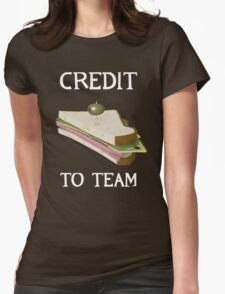 Credit to Team (white text) Womens Fitted T-Shirt
