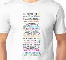 Because I Am the Teacher Unisex T-Shirt