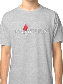 All hail the McQWEEN! Classic T-Shirt
