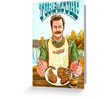 Ron Swanson Turf and Turf Greeting Card