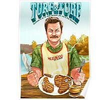 Ron Swanson Turf and Turf Poster