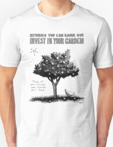 Invest In Your Garden Unisex T-Shirt