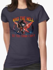 Gurren Lagann - Who the hell do you think i am ? Womens Fitted T-Shirt