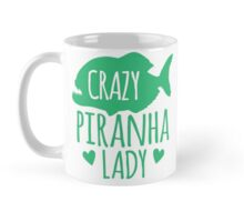 Crazy Piranha Lady (fish) Mug