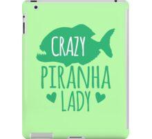 Crazy Piranha Lady (fish) iPad Case/Skin
