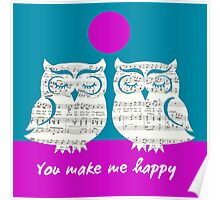 """Two Owls - """"You make me happy"""" Poster"""