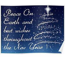 Peace on earth and best wishes throughout the new year card Poster