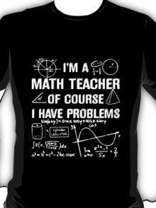 math teacher t-shirt  T-Shirt