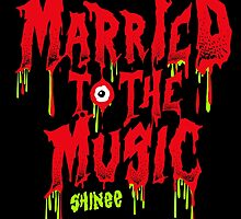 SHINEE Married to the Music by skeletonvenus