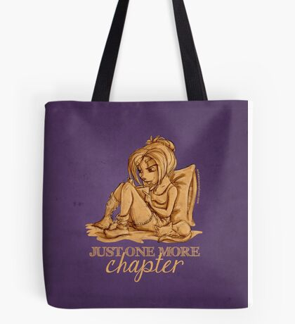 Just one more chapter... Tote Bag
