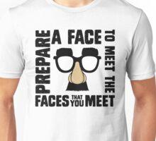 Prepare A Face Unisex T-Shirt