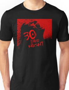 30 Days Till Sunrise. Unisex T-Shirt