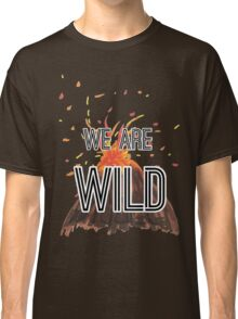 "Young Volcanoes- Fall Out Boy ""We Are Wild"" Design  Classic T-Shirt"