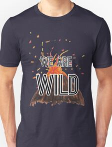 """Young Volcanoes- Fall Out Boy """"We Are Wild"""" Design  T-Shirt"""