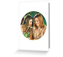 Willow & Tara Greeting Card