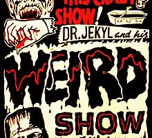 Dr. Jekyl and His Weird Show, Featuring Frankenstein Horror Vintage by Vintage Designs