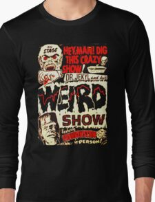 Dr. Jekyl and His Weird Show, Featuring Frankenstein Horror Vintage Long Sleeve T-Shirt
