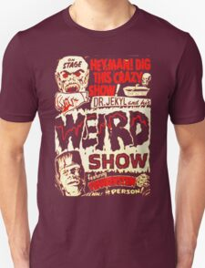 Dr. Jekyl and His Weird Show, Featuring Frankenstein Horror Vintage Unisex T-Shirt