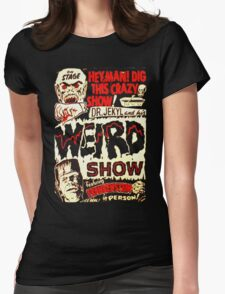 Dr. Jekyl and His Weird Show, Featuring Frankenstein Horror Vintage Womens Fitted T-Shirt