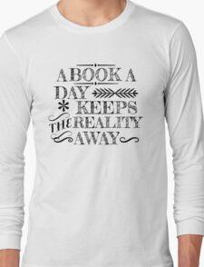 A book a day... Long Sleeve T-Shirt