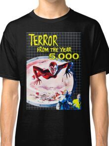 Terror from the year 5000 vintage Classic T-Shirt