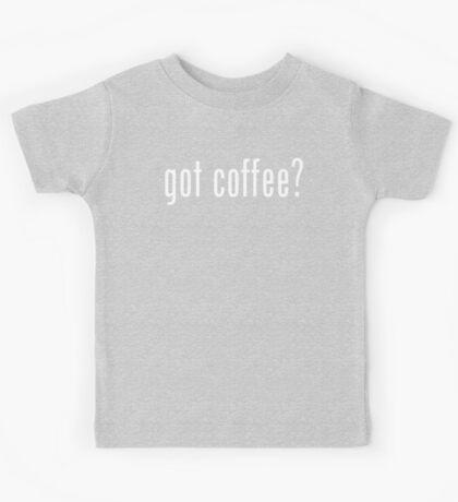 got coffee? Kids Tee