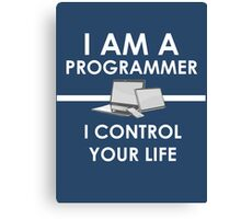 I am a programmer Canvas Print