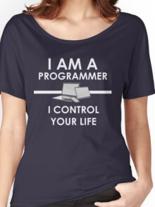 I am a programmer Women's Relaxed Fit T-Shirt