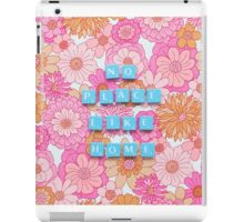No Place Like Home iPad Case/Skin