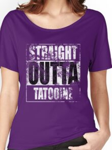 Straight OUTTA Tatooine - Star Wars - distressed Women's Relaxed Fit T-Shirt