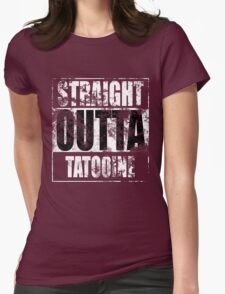 Straight OUTTA Tatooine - Star Wars - distressed Womens Fitted T-Shirt