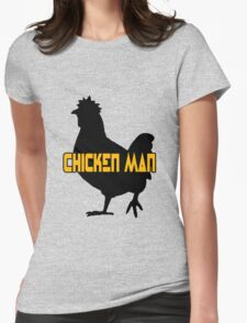 Chicken man geek funny nerd Womens Fitted T-Shirt
