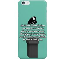 Kate Beckett stand with you iPhone Case/Skin