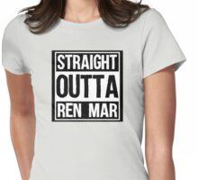 Straight Outta Ren Mar Womens Fitted T-Shirt