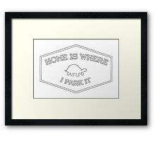 Home Is Where I Park It Framed Print
