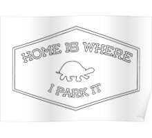 Home Is Where I Park It Poster