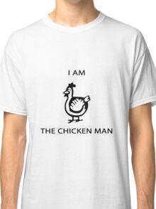 I am the Chicken man geek funny nerd Classic T-Shirt