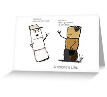 A smore's life Greeting Card