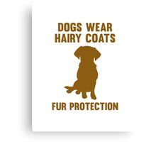 Fur Protection Canvas Print