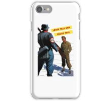 Loose Talk Can Cause This - WW2 iPhone Case/Skin