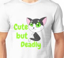 Cute but Deadly Unisex T-Shirt
