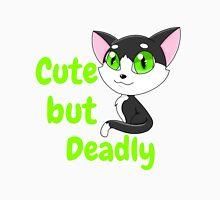 Cute but Deadly Unisex T-Shirt