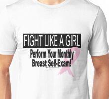 Fight Like A Girl - Version 3 Unisex T-Shirt