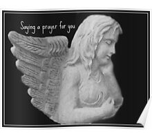 Angel Saying a Prayer For You Poster