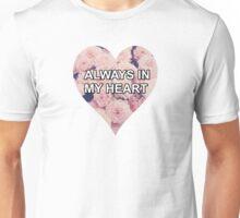 """""""Always in my heart"""" - Louis Tomlinson Unisex T-Shirt"""