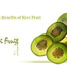Health Benefits of Kiwi Fruit by RajeevKashyap