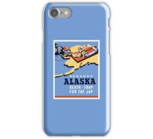 Alaska - Death Trap For The Jap - WW2 Propaganda iPhone Case/Skin