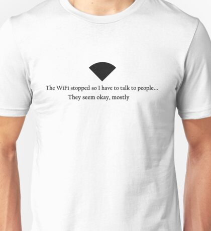 WiFi Stopped T-Shirt